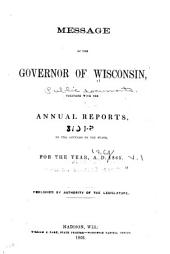 Public Documents of the State of Wisconsin: Being the Biennial Reports of the Various State Officers, Departments and Institutions, ..., Volume 1