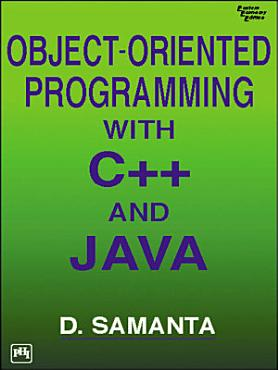 OBJECT ORIENTED PROGRAMMING WITH C   AND JAVA PDF