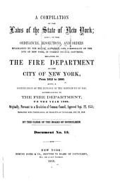 A Compilation of the Laws of the State of New York: Also, of the Ordinances, Resolutions, and Orders Established by the Major, Aldermen, and Communalty of the City of New York, in Common Council Convened, Relating to the Fire Department of the City of New York, from 1812 to 1860 ; Also, a Continuation of the Revision of the Ordinances of 1845 ...