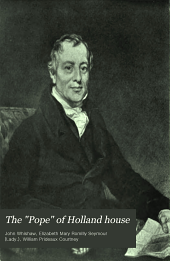 """The """"Pope"""" of Holland House: Selections from the Correspondence of John Whishaw and His Friends 1813-1840"""