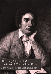 The Complete Poetical Works and Letters of John Keats