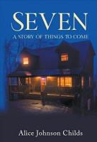 Seven   A Story of Things To Come PDF