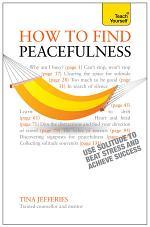 Peacefulness: Teach Yourself