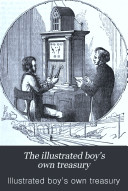 The Illustrated Boy's Own Treasury