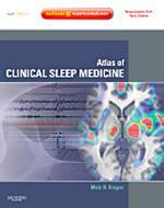 Atlas of Clinical Sleep Medicine E-Book