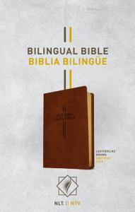 Bilingual Bible   Biblia Biling  e Nlt Ntv  Leatherlike  Brown  Book