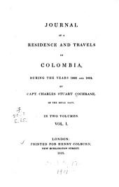Journal of a Residence and Travels in Colombia During the Years 1823 and 1824: Volume 1
