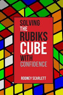 Solving the Rubiks Cube with Confidence PDF