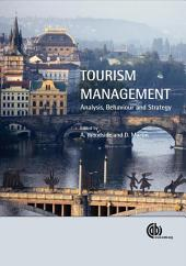 Tourism Management: Analysis, Behaviour, and Strategy