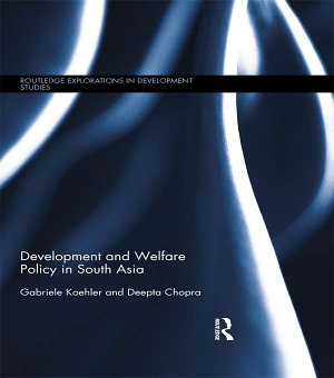 Development and Welfare Policy in South Asia PDF