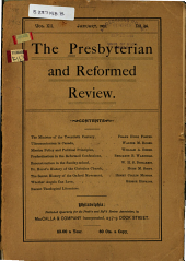 The Presbyterian and Reformed Review: Volume 12