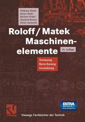 Roloff/Matek Maschinenelemente: Normung Berechnung Gestaltung, Ausgabe 14