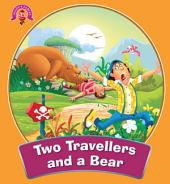 Two Travellers And The Bear : Aesop's Fables