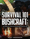 Survival 101 Bushcraft PDF
