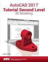 AutoCAD 2017 Tutorial Second Level 3D Modeling PDF