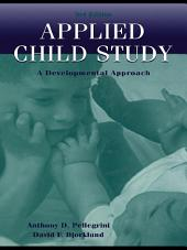 Applied Child Study: A Developmental Approach, Edition 3