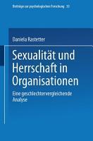 Sexualit  t und Herrschaft in Organisationen PDF