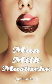 Man Milk Mustache