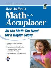 ACCUPLACER?: Bob Miller's Math Prep