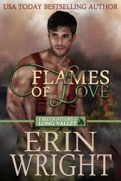 Flames of Love: A Western Fireman Romance Novel (Cowboy Small Town Great Dane Dog Fire Chief Love Story)