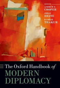 The Oxford Handbook of Modern Diplomacy Book