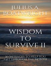 Wisdom to Survive II: 30 Messages to Help You Get Through the Month