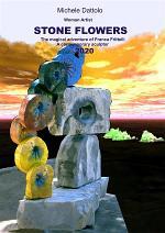 Woman Artist STONE FLOWERS The magical adventureof Franca Frittelli a contemporary sculptor 2020