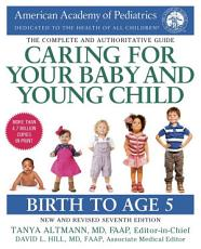Caring for Your Baby and Young Child  7th Edition PDF