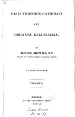Fasti Temporis Catholici and Origines Kalendariæ