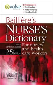 Bailliere's Nurses' Dictionary E-Book: for Nurses and Health Care Workers, Edition 25