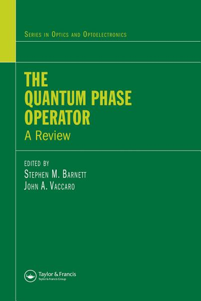 Download The Quantum Phase Operator Book