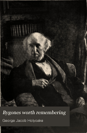 Bygones Worth Remembering: Conversations with Mr. Gladstone