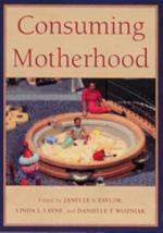 Consuming Motherhood