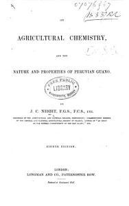 On Agricultural Chemistry  and the nature and properties of Peruvian Guano     Eighth edition PDF
