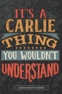 It s a Carlie Thing You Wouldn t Understand