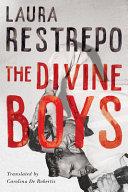 Download The Divine Boys Book