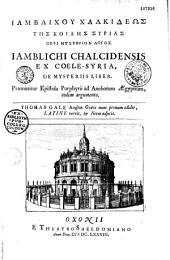 Iamblichou Chalkideos tes Koiles Syrias Peri mysterion logos