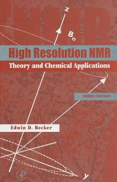 High Resolution NMR: Theory and Chemical Applications, Edition 3