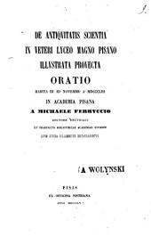 De antiquitatis scientia in veteri lyceo magno pisano illustrata provecta oratio habita 3 id november a 1853 in accademia pisana: Volume 1