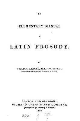 An elementary manual of Latin prosody PDF