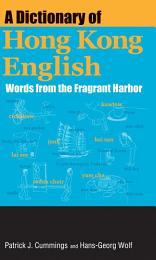 A Dictionary of Hong Kong English
