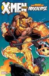 X-Men: Age of Apocalypse Vol. 2 - Reign
