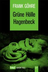 Grüne Hölle Hagenbeck