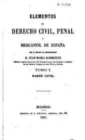 Elementos de derecho civil, penal y mercantil de España