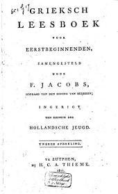 Grieksch leesboek voor eerstbeginnenden: ingerigt ten dienste der Hollandsche jeugd, Volume 2