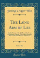 The Long Arm of Lee  Vol  2 of 2
