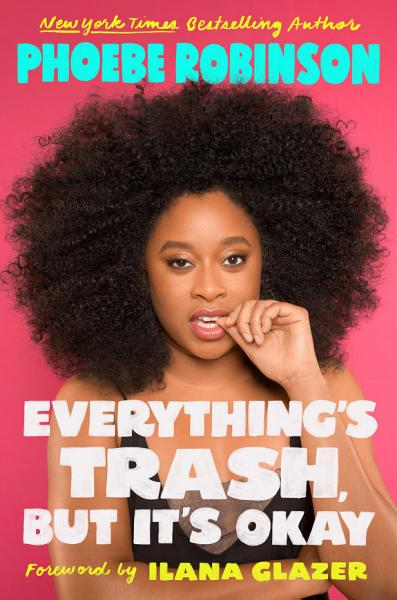 Download Everything s Trash  But It s Okay Book