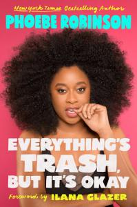 Everything s Trash  But It s Okay Book