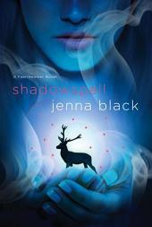 Shadowspell: A Faeriewalker Novel