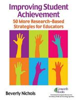 Improving Student Achievement  50 Research Based Strategies PDF